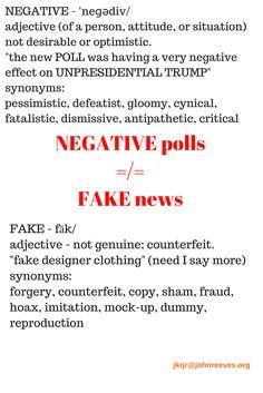 """NEGATIVE polls is FAKE news..."" so tweeted Trump #unpresidential"
