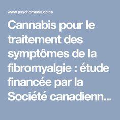 Cannabis pour le traitement des symptômes de la fibromyalgie : étude financée par la Société canadienne de l'arthrite   Psychomédia