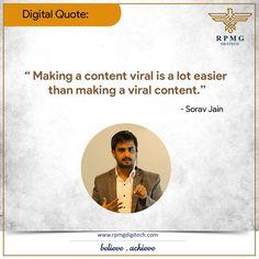 """"""" Making a content viral is a lot easier than making a viral content.""""              -Sorav Jain  #Business #Marketing #ContentMarketing #RPMGDigitech"""
