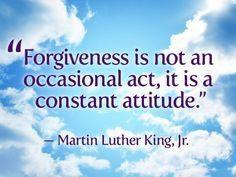 """#Forgiveness is not an occasional act, it is a #constant #attitude  via @madblack65  #ThinkBIGSundayWithMarsha #InspireThemRetweetTuesday #Life #JoyTrain #IQRTG #Love #SuperSoulSunday #MondayMotivation #MotivationMonday #Mindset"""