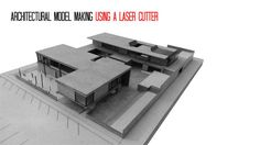 Picture of Architectural Model Making Using A Laser Cutter