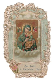 Mary Our Lady of Perpetual Help Vintage Lace Holy Card