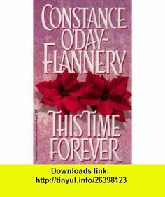 This Time Forever (9780821759646) Constance ODay-Flannery , ISBN-10: 0821759647  , ISBN-13: 978-0821759646 ,  , tutorials , pdf , ebook , torrent , downloads , rapidshare , filesonic , hotfile , megaupload , fileserve