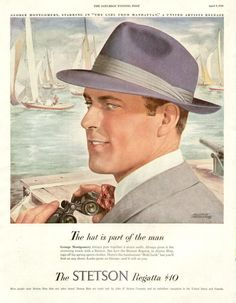 Vintage Advertising Magazine AD Stetson Hat Regatta sailing 1949. Description from pinterest.com. I searched for this on bing.com/images