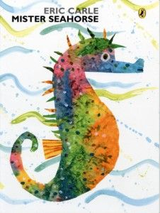 Mr Seahorse by Eric Carle
