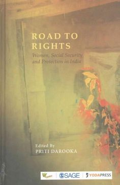Road to Rights: Women, Social Security and Protection in India