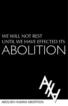 Abolitionist Posters | Abolish Human Abortion
