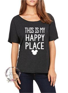 """Thank you for stopping by my shop! I am excited to have you here! Disney Addicts this top is for you!! My """"This is My Happy Place"""" is perfect for your Disney vacation! This slouchy tee is designed to"""