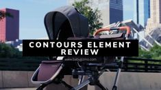 Contours Element Review #baby #stroller Everything Baby, Contours, Baby Gear, Baby Strollers, Car Seats, Children, Baby Prams, Young Children, Boys
