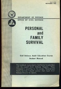 This book was provided by the Department of Defense - Office of Civil Defense    It is on Personal and Family Survival in the event of a catastrophe.    Great for useful tips for Doomsday Preppers. And for personal preparedness as well as information on fallout shelters and the like. $9.29