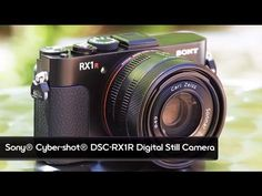 EXCLUSIVE: New Cyber-shot® RX1R full-frame compact camera