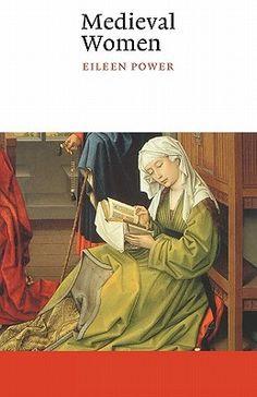 Medieval Women  by Eileen Power