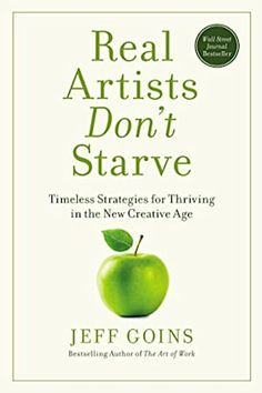 Read Book Real Artists Don't Starve: Timeless Strategies for Thriving in the New Creative Age, Author Jeff Goins Tolkien, Non Fiction, Science Fiction, Believe, Best Books To Read, Good Books, Book Club Books, Book Lists, Leadership