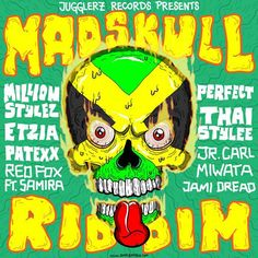 Mad Skull Riddim is a brand new dancehall juggling from Jugglerz Records which features Million Stylez, Perfect Giddimani, Cali P, Patexx an...
