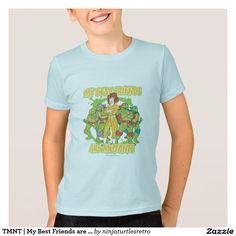TMNT | My Best Friends are Mutants T-Shirt