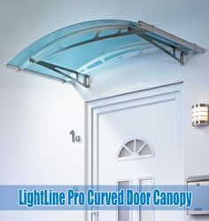 Superbe Stainless Steel Or White Curved Door Canopies With Clear, Frosted White,  Frosted Blue Or