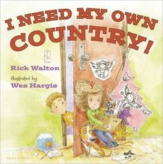 "New Picture Book:  ""I Need My Own Country!"" by Rick Walton  (I just bought this book.  It's cute and would be a great read-aloud choice if you're studying about countries, flags, laws, etc. . . . and, it reads a little like a ""how-to"" book, like what you would need to do to start your own country.)  Read more about it at barnesandnoble.com"