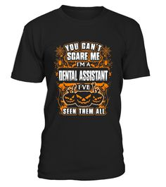 Men S You Can T Scare Me I M A Dental Assistant Halloween  Small Black  Funny killing me smalls T-shirt, Best killing me smalls T-shirt
