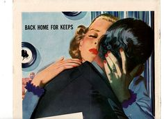 """""""Back Home For Keeps"""" ~ WWII era illustration of a soldier returning home from overseas to his girl; 1945."""