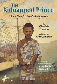 Booktopia has The Kidnapped Prince, The Life of Olaudah Equiano by Ann Cameron. Buy a discounted Paperback of The Kidnapped Prince online from Australia's leading online bookstore. Black Children's Books, Black History Books, Black History Facts, Music Games, History For Kids, American Children, English, Biographies, African American History
