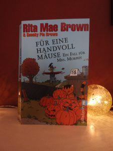 Rita Mae Brown - Für eine Handvoll Mäuse
