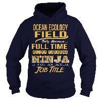 OCEAN ECOLOGY FIELD- NINJA