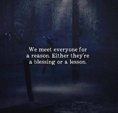 We meet everyone for a reason.. via (http://ift.tt/2DoA9to)
