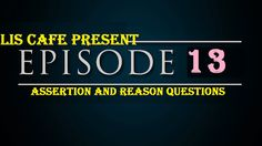 LIS Cafe : Episode-13 for KVS-NET Exam : Assertion and Reason...