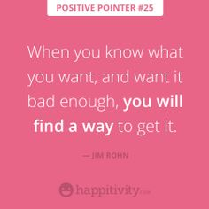 Find a way! :)  www.happitivity.com #positivepointer #quote