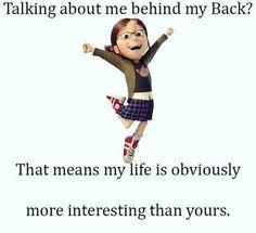 Hablas de mi a mis espaldas? Eso significa que mi vida es mas interesante que la tuya. No te dejes abatir por la crítica. #resilienciaymotivación