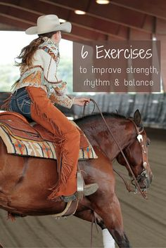 Check out these six equestrian exercises to improve your strength, rhythm and balance while horseback riding.