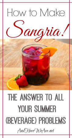 Sangria: The Answer to All Your Summer (Beverage) Problems - Food to try - Getränke Party Drinks, Cocktail Drinks, Fun Drinks, Alcoholic Drinks, Cocktail Club, Wine Cocktails, Sangria Recipes, Wine Recipes, Real Food Recipes