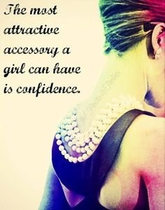 Confidence quote via www.Facebook.com/PositivityToolbox