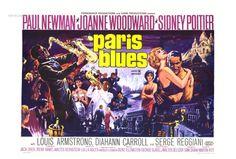 PARIS BLUES (1961) - Paul Newman - Joanne Woodward - Sidney Poitier - Louis Armstrong - Diahann Carroll - Serge Reggiani - Directed by Martin Ritt - United Artists - Movie Poster.