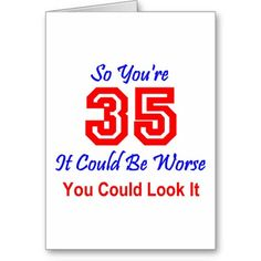 Old 35th Birthday Cards | Funny Adult Birthday Cards