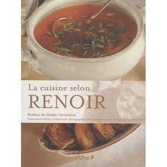 Jean-Bernard Naudin - La cuisine selon Renoir