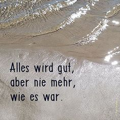 saying - grief saying -grief saying - grief saying - Trauer Trauer Trauerspruch vom - Trauerspruch In stillem I Love You Quotes For Him, German Quotes, Quotes And Notes, Some Words, Friendship Quotes, Grief, Decir No, Quotations, Texts