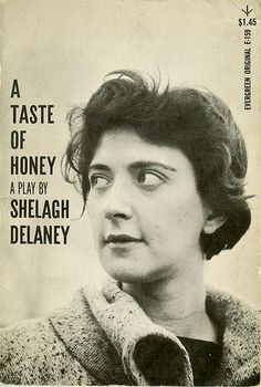 "A Taste Of Honey was written by Shelagh Delaney when she was 18. It's a major example of British ""Kitchen Sink"" drama a movement associated with the ""Angry Young Men"" writers who wanted British drama and literature to address the lives of working class and lower middle class people previously usually the subjects of farcical comedies."