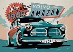 Art of Drive: An Interview With Designer And Illustrator Ryan Quickfall — Fuel Tank Classic Motors, Classic Cars, Volvo Ad, Guy Martin, Volvo Amazon, Ford, Japanese Cars, Automotive Design, Vintage Posters