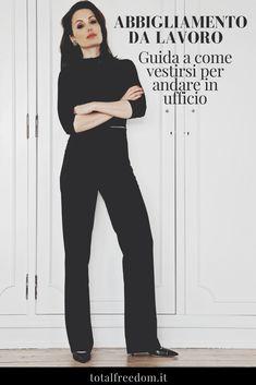 Vestirsi per Andare in Ufficio