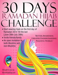 World Hijab Day – 30 Day Ramadan Hijab Challenge Gender Equity, Invite Friends, Greater Good, 30 Day, Cover Photos, Ramadan, About Me Blog, Challenges, Peace