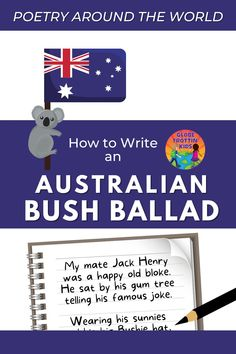 Also known as a bush poem or bush song, the bush ballad is a style of poetry that describes the Australian bush's character and scenery. Bush ballads narrate stories using a simple rhyme structure, may include Australian slang words, and are often entertaining. Put a multicultural spin on your poetry unit with our #PoetryAroundTheWorld product. #BushBallad #BushPoem #Australia #AussieSlang #Poetry #PoetryForKids #Multicultural #Writing #PoeticForms #AustralianBush #elementary #homeschool Australian Slang, Australian Bush, Forms Of Poetry, Poetry Unit, Writing Posters, Pre Writing, Australia For Kids, Multicultural Classroom, Poetry Activities