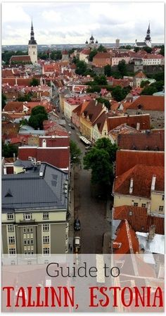 Guide to what to do in tallinn estonia - beautiful, classic and affordable (with Kids too!)