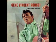 Gene Vincent - Be-Bop-A-Lula - That's better, sometimes the live ones are not so great..