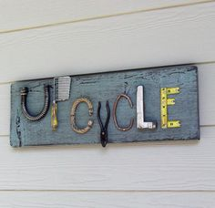 Upcycle Sign, One of a Kind Sign, Repurposed Items, Recycled Tools, Utensils & Hardware, Unique Sign, Blue Green,  Reclaimed Wood on Etsy, $32.00
