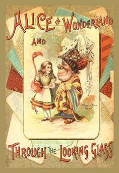 This is the cover of a very early illustrated book of Alice in Wonderland made for children.
