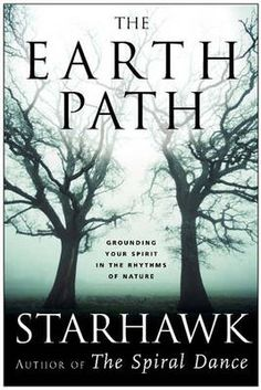 Earth Path by Starhawk