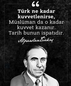 Türk Dünyasının Bilge Lideri, Ülkücü Hareketin kurucusu, ömrünü milletine hizmet ve Türk Dünyası'nın birlik beraberliği için verdiği mücadelesiyle geçiren Milliyetçi Hareket'in Lideri Başbuğ Alparslan Türkeş'i ölüm yıl dönümünde özlemle, saygıyla ve rahmetle anıyoruz…Ruhu şad olsun, mekanı cennet olsun inşaallah. Islam, Education, History, Sayings, Quotes, Instagram, Rice, Quotations, Historia
