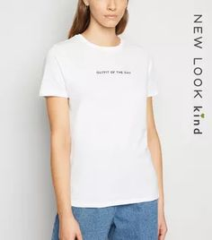 Shop White Outfit Of The Day Slogan T-Shirt. Discover the latest trends at New Look. Smart Casual, Casual Looks, White Cosmo, Oversized Jeans, Rock T Shirts, White Outfits, New Look, Black Tops, Outfit Of The Day