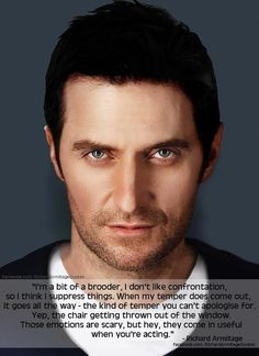 Richard Armitage on being a brooder. Hey, the brood is pretty sexy.